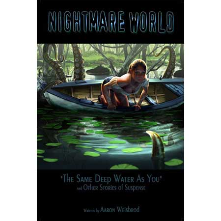 Nightmare World  Vol 2 Leave The Light On