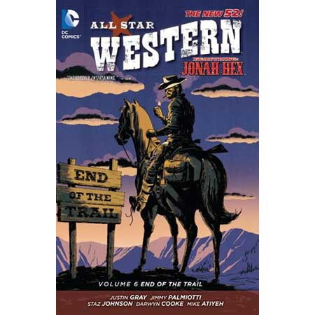 All Star Western Vol 6 End Of The Trail