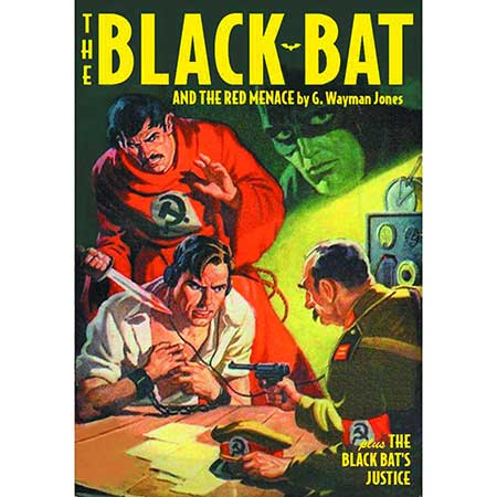 Black Bat Double Novel #7 Black Bats Justice & Red Menace