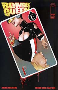 Bomb Queen Trump Card #1 Cover B