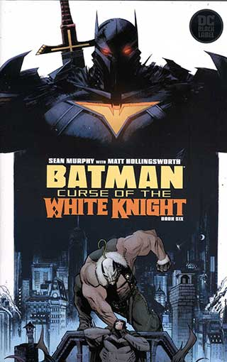 Batman Curse Of The White Knight #6