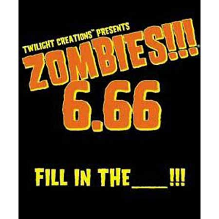 Zombies!!! 6.66 - Fill In The _____!