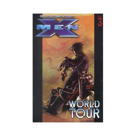 Ultimate X-Men Vol 03 World Tour