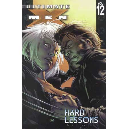 Ultimate X-Men Vol 12: Hard Lessons