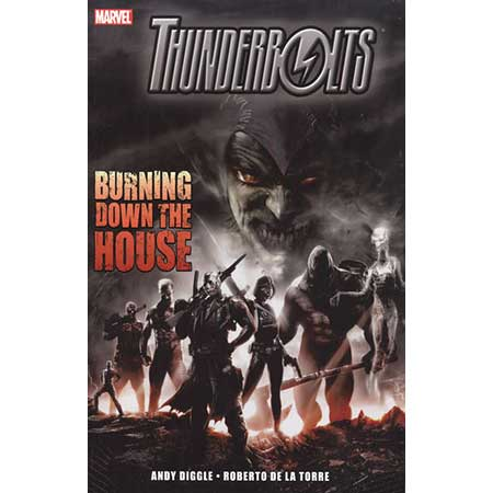 Thunderbolts Burning Down The House