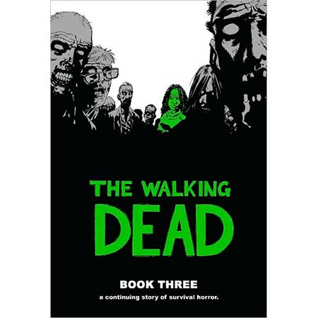 Walking Dead Book 03 Hardcover