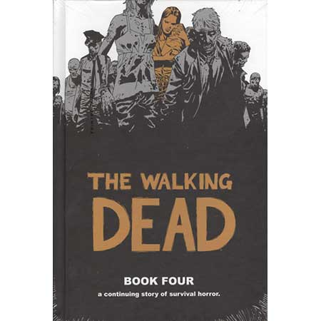 Walking Dead Book 04 Hardcover