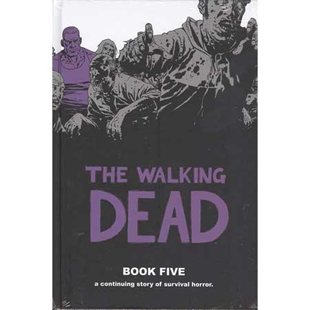 Walking Dead Book 05 Hardcover