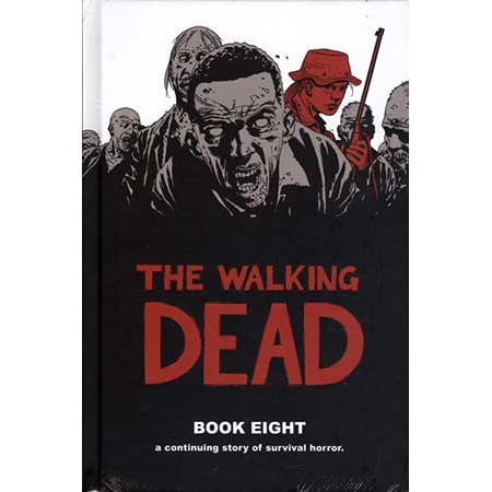 Walking Dead Book 8 Hardcover