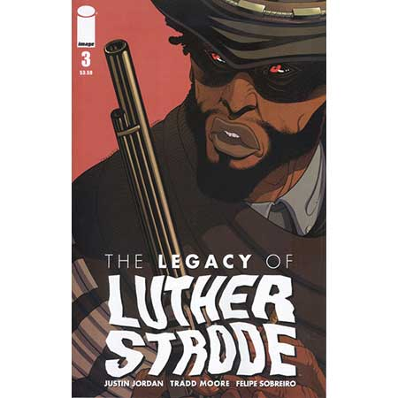 Legacy Of Luther Strode #3