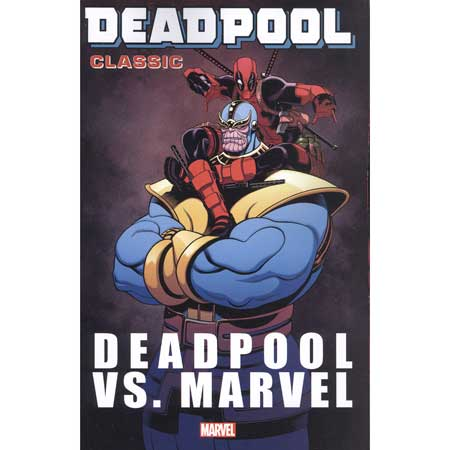 Deadpool Classic Vol 18 Deadpool Vs Marvel