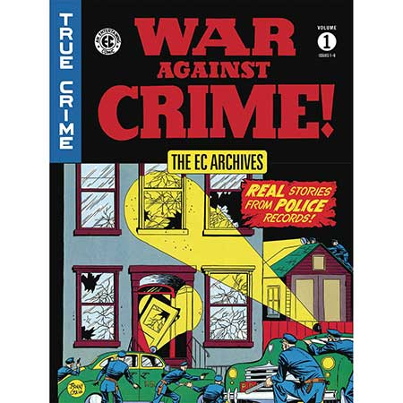 EC Archives War Against Crime Vol 1