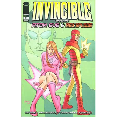 Invincible Pres Atom Eve & Rex Splode #1