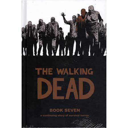 Walking Dead Book 7 Hardcover