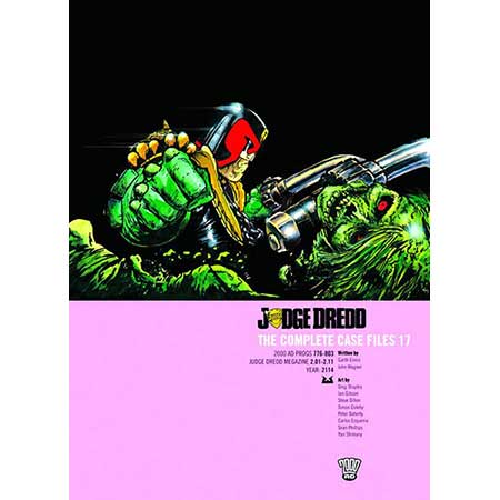 Judge Dredd Complete Case Files Vol 17