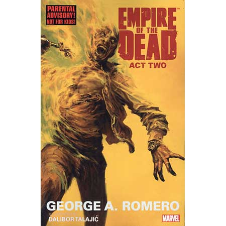 George Romeros Empire Of Dead Act Two