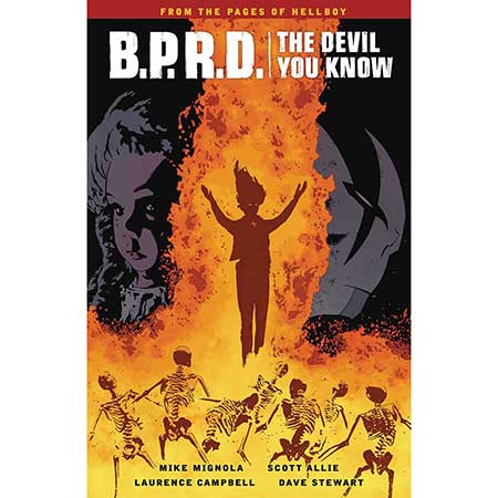 B.P.R.D. Devil You Know Vol 1
