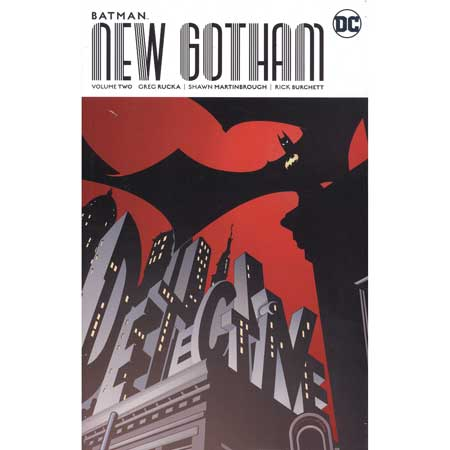 Batman New Gotham Vol 2