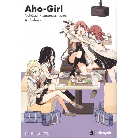 Aho Girl (Clueless Girl) Vol 5