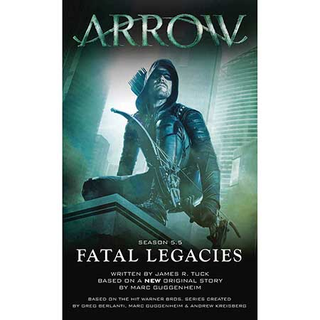 Arrow Fatal Legacies