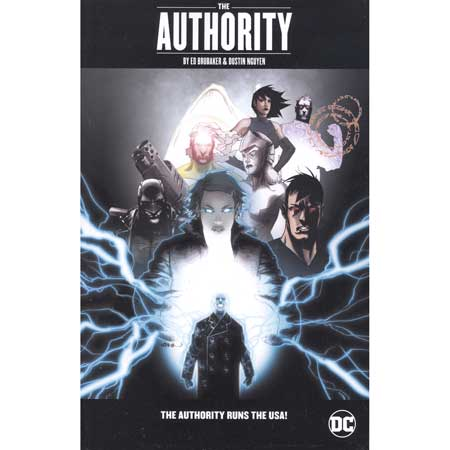 Authority By Ed Brubaker & Dustin Nguyen