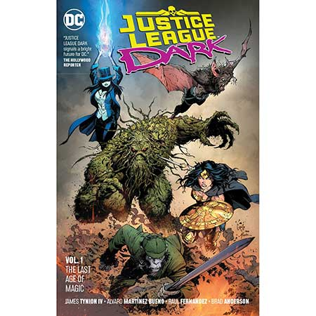 Justice League Dark Vol 1 The Last Age Of Magic
