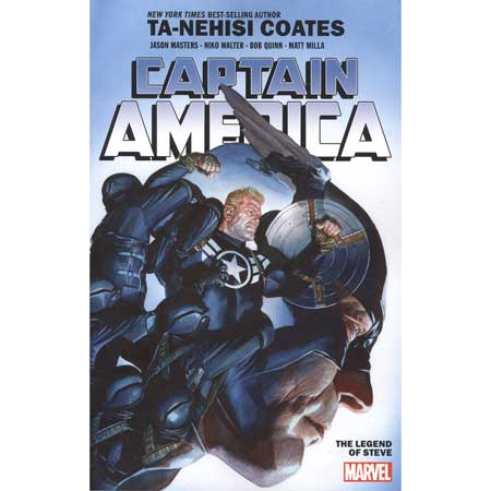Captain America By Ta-Nehisi Coates Vol 3 Legend Of Steve Rogers
