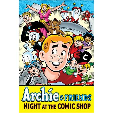 Archie & Friends Night At Comic Shop