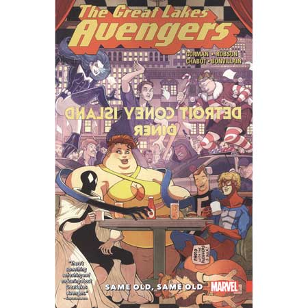Great Lakes Avengers Vol 1 Same Old Same Old