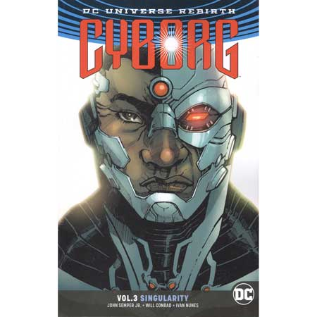 Cyborg Vol 3 Singularity Rebirth