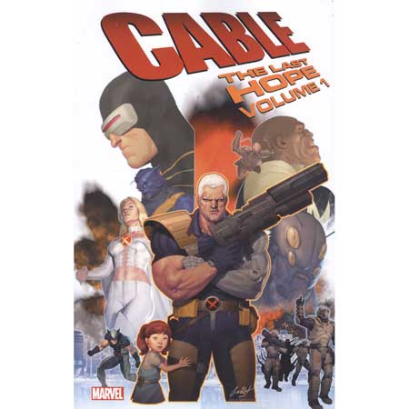Cable Vol 1 Last Hope
