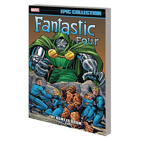 Fantastic Four Epic Collection Name Is Doom