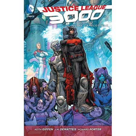 Justice League 3000 Vol 2 The Camelot War