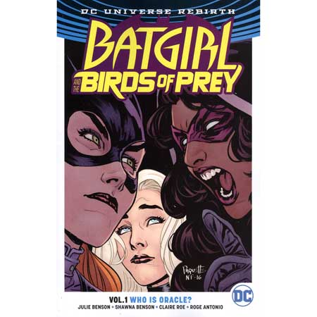 Batgirl & The Birds Of Prey Vol 1 Who Is Oracle