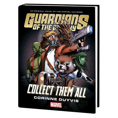 Guardians Of Galaxy Collect Them All Prose Novel