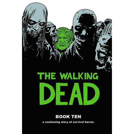 Walking Dead Book 10