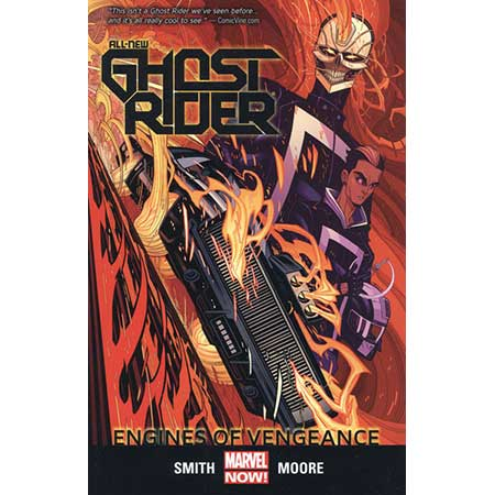 All New Ghost Rider Vol 1 Engines Of Vengeance
