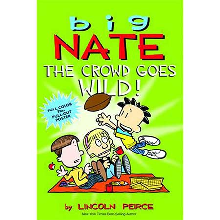 Big Nate Crowd Goes Wild