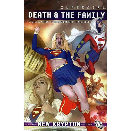 Supergirl Death And The Family