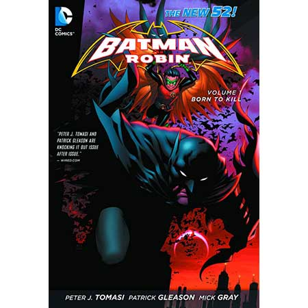 Batman & Robin Vol 1 Born To Kill