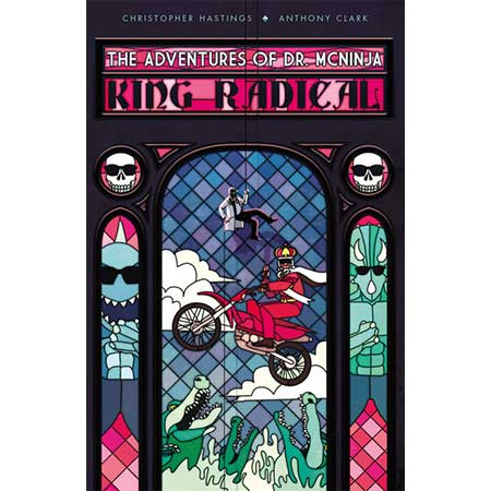 Adventures Of Dr Mcninja Vol 3 King Radical