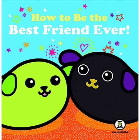 Mameshiba How To Be Best Friend Ever