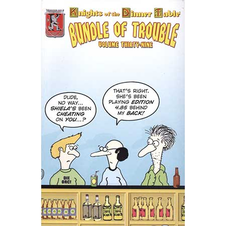Knights Of The Dinner Bundle Of Trouble Vol 39