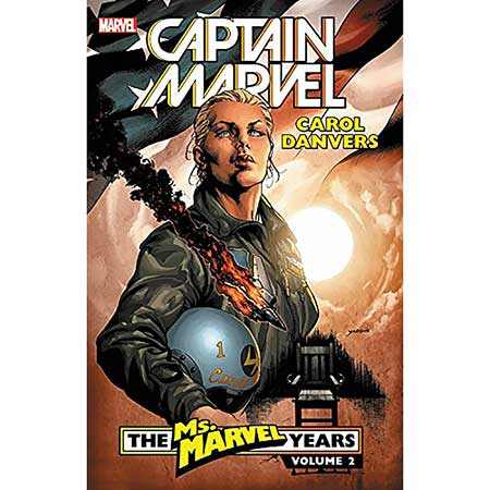 Captain Marvel Carol Danvers Vol 2 Ms Marvel Years