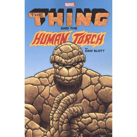 Thing And Human Torch By Dan Slott