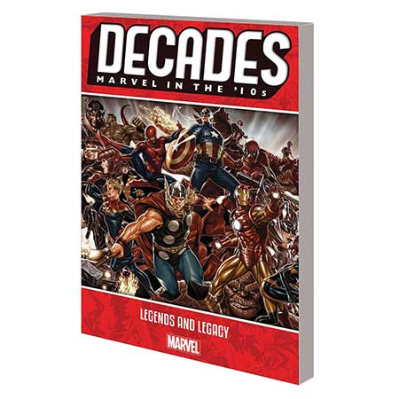 Decades Marvel 10s Legends And Legacy