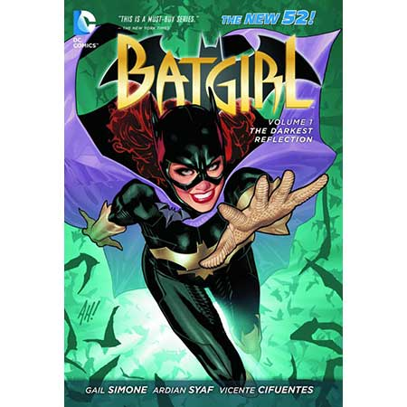 Batgirl Vol 1 The Darkest Reflection