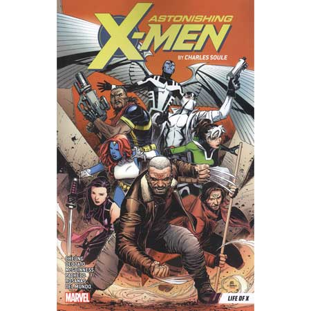 Astonishing X-Men by Charles Soule Vol 1 Life Of X