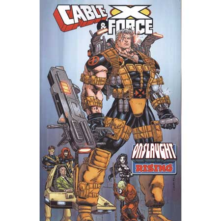 Cable & X-Force Onslaught Rising