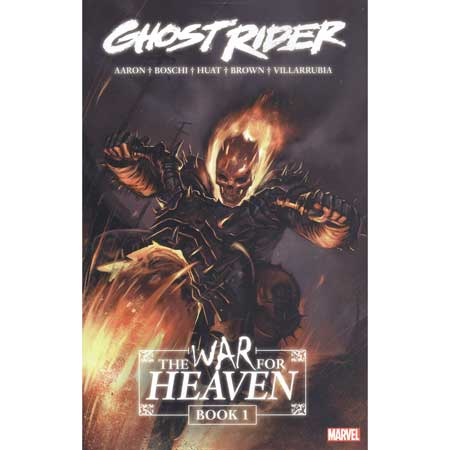 Ghost Rider Book 1 War For Heaven